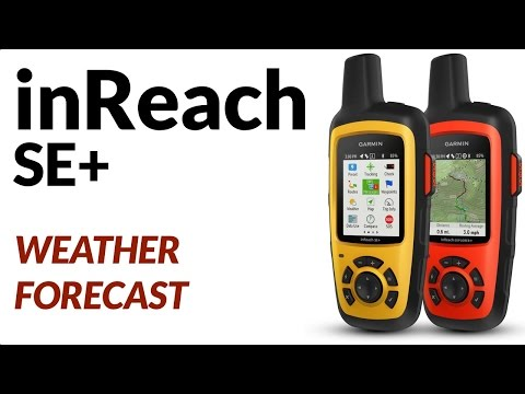 Getting Weather Forecast Using The Garmin inReach SE+