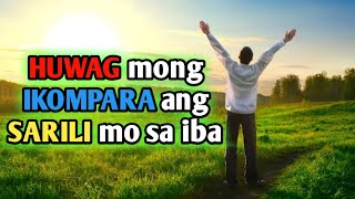 Why you need to stop comparing yourself   Motivational speech Tagalog   Brain Power 2177