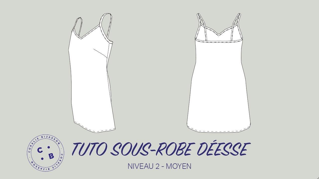 Download Déesse, le tuto du patron de couture de la sous-robe Déesse