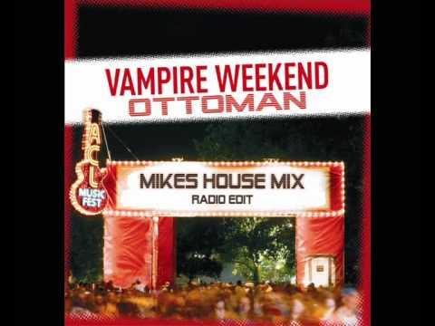 vampire weekend - ottoman mikes mix radio edit