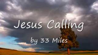 Jesus Calling 33 Miles