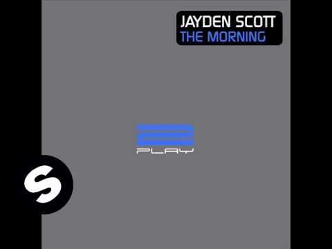 Jayden Scott - The Morning (Jayden's Remix)