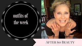 Outfits of the Week/Over 60 Beauty