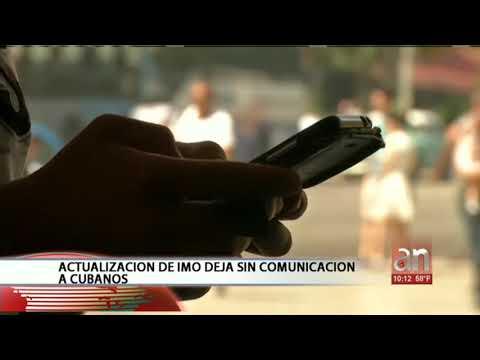 Actualizaci�n�de IMO deja sin comunicaci�n a cubanos