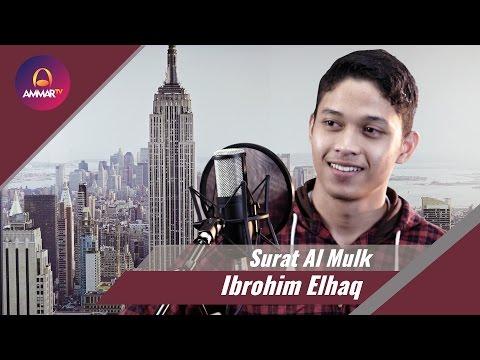 Download Lagu Ibrohim Elhaq - Surat Al Mulk