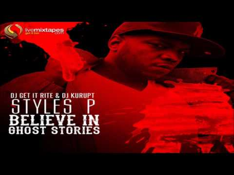 Styles P - BELIEVE IN GHOST STORIES