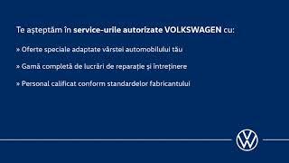 Servicii de calitate la prețuri speciale pentru automobilele VW din 2013 sau anterior