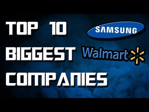 Top 10 Richest Companies in the World! 2016