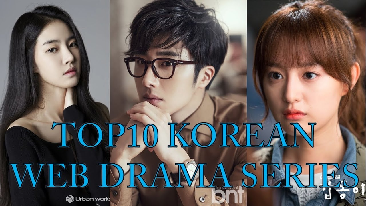 TOP 10 MUST WATCH KOREAN WEB DRAMA SERIES FOR BEGINNERS