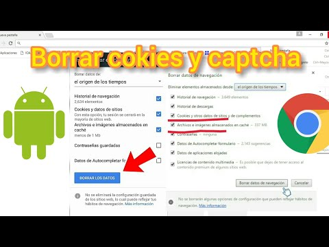 Cómo Borrar Cookies Y Captcha Del Celular Y Navegador | SOLUCIÓN RÁPIDA