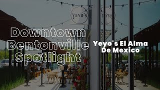 The Story Yeyos Mexican Food in Bentonville Arkansas YouTube Videos