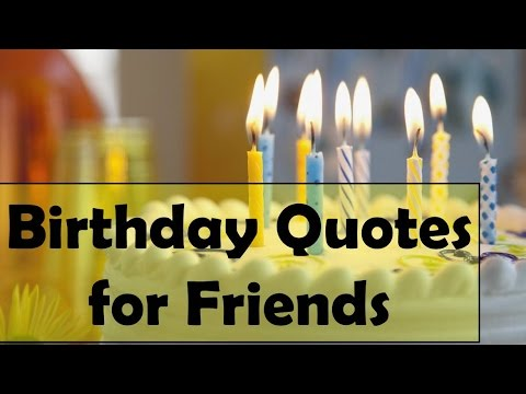 Best birthday quotes for best friend in english