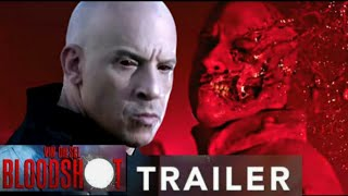 BLOODSHOT TRAILER [Hollywood Movie ] A fiction movie