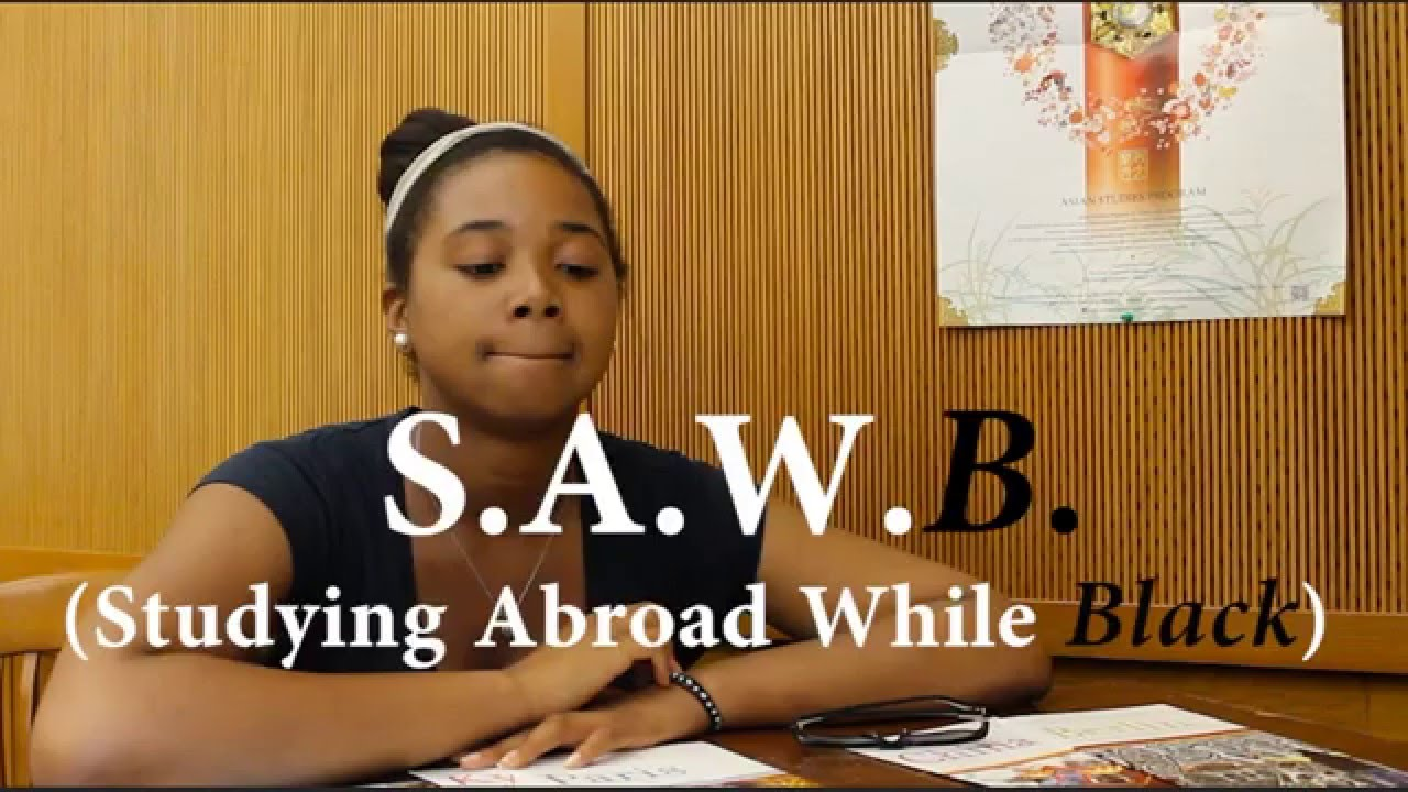 S. A. W. B. (Studying Abroad While Black)