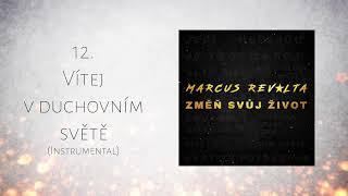 Marcus Revolta - Vítej v duchovním světě (Instrumental)