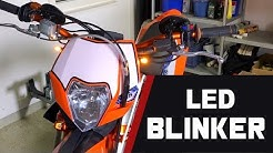 SD // Part 11 - LED-Blinker // KTM 530 EXC SUPERMOTO UMBAU