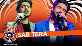 Sab Tera Unplugged | Amaal Mallik & Armaan Malik - MTV Unplugged Season 7 | T-Series