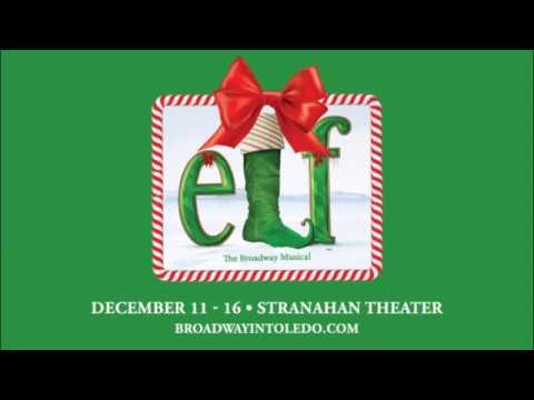 ELF - THE NEW BROADWAY MUSICAL | Toledo Shoutout