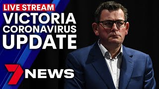 Victoria coronavirus update: Premier Daniel Andrews live press conference | 7NEWS
