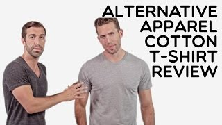 Custom Alternative Apparel 100% Ring Spun Cotton T-Shirt Product Review