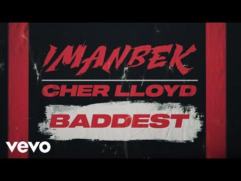 Baddest Imanbek+Cher Lloyd