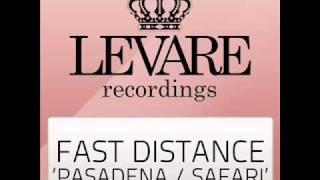 Fast Distance - Pasadena (Original Mix)