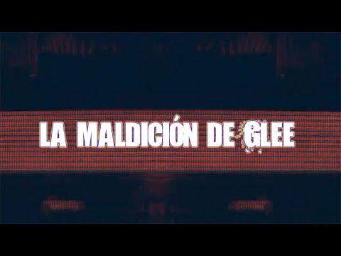 La maldición de Glee