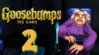 Goosebumps: The Game [2] - WELCOME TO DEAD HOUSE