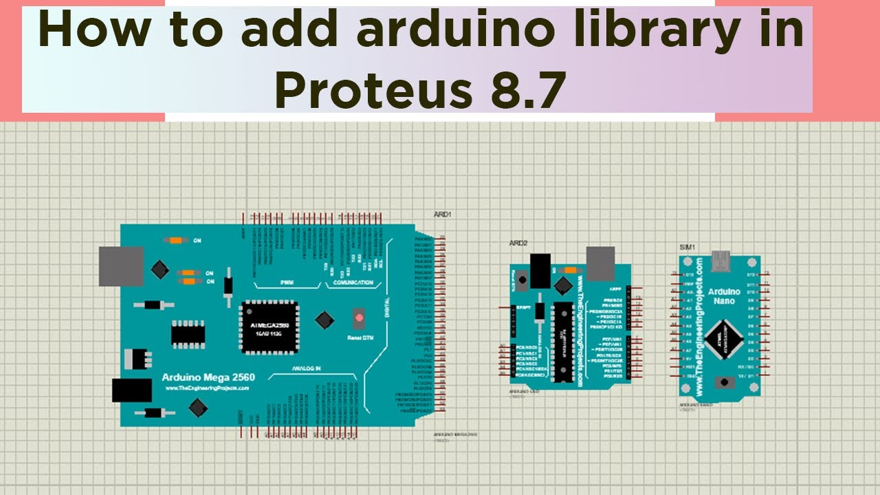How to add arduino library in proteus 8 7