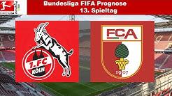 Bundesliga FIFA Prognose | 13.Spieltag | 1.FC Köln - FC Augsburg