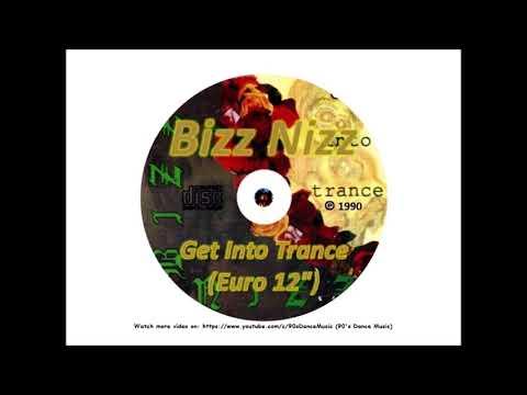 """Bizz Nizz - Get Into Trance (Euro 12"""") (90's Dance Music) ✅"""