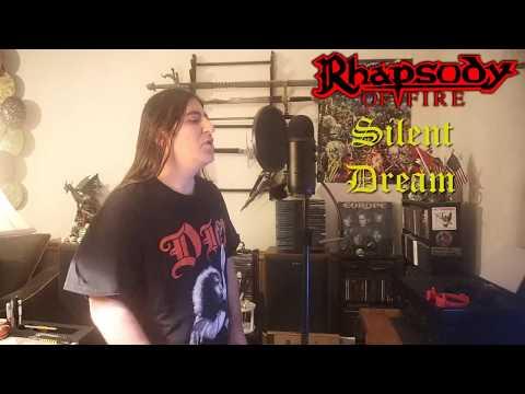 "Rhapsody of Fire "" Silent Dream "" ( Vocal cover )"