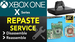 HOW TO CLEAN AND  REPASTE YOUR XBOX One X Series FULL Guide