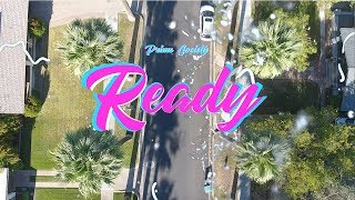 Prime Society - Ready (Dir. by @madewithcilly)