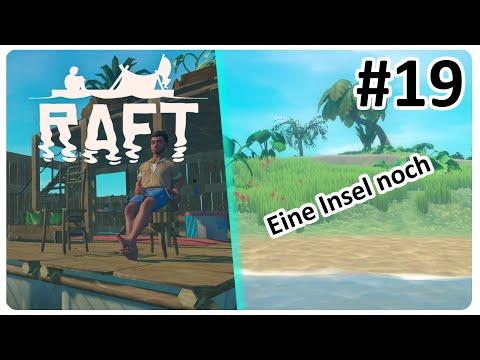 ???? Letzte Insel vor dem Turm // RAFT #19 // Let's Play Deutsch German 1080p