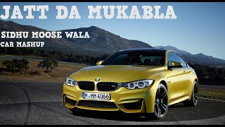 JATT DA MUQABALA 🔥 REMIX CAR MASHUP Sidhu Moosewala New Punjabi Song 2018