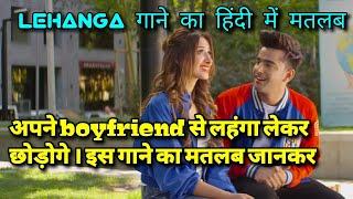 Lehanga Jass manak lyrics meaning in hindi