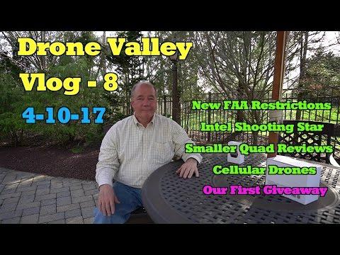 Drone Valley Vlog #8 (2017-04-09)