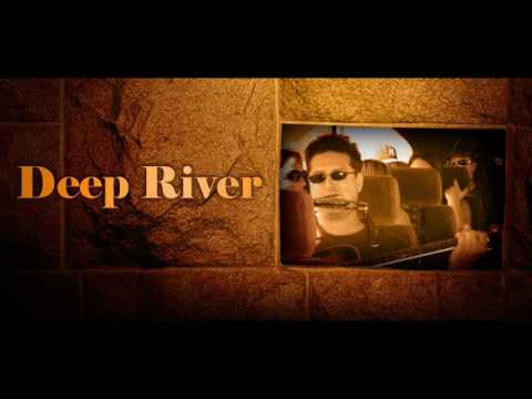 Deep River - Song For Kidd Foster