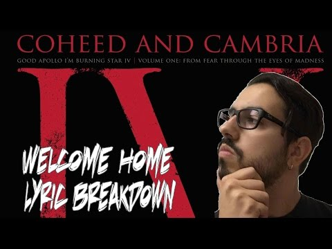 Song Meanings - Coheed & Cambria: Welcome Home (Lyric Breakdown/Interpretation)