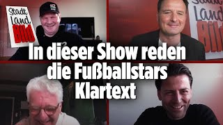 In dieser Show reden die Fußballstars Klartext | Stadt Land BILD