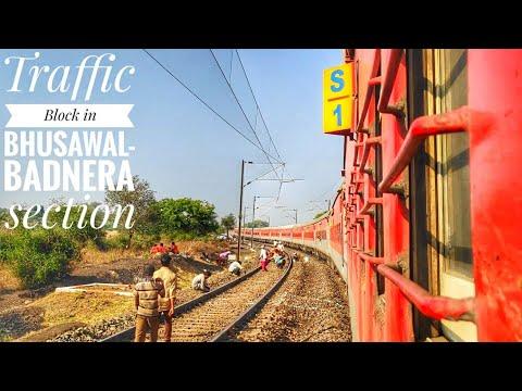 Traffic block in Bhusawal-Badnera section || 12719 Jaipur- Hydarabad Express attacking towards Akola