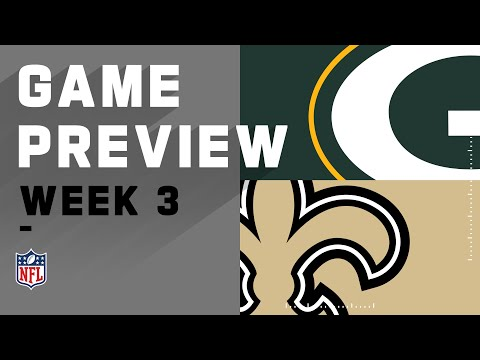 Green Bay Packers vs. New Orleans Saints | Week 3 NFL Game Preivew