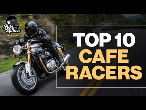 Top 10 Cafe Racers!