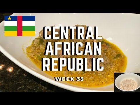 Second Spin, Country 33: Central African Republic [International Food]