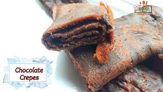 Chocolate Crepes Recipe || How To Make Chocolate Crepes || Crepes Recipe By Desi Chef