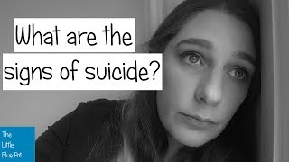 How to spot the signs of suicide in someone you know