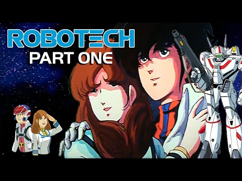 Robotech: Part 1 - Multi-Dimensional Characters Macross -- Classic Cartoon Review 1985