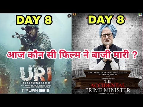 Uri 8th Day Vs The Accidental Prime Minister 8th Day Box Office Collection | Who Wins At Box Office? Mp3