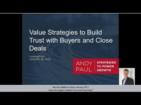 Value Strategies to Build Trust with Buyers and Close Deals